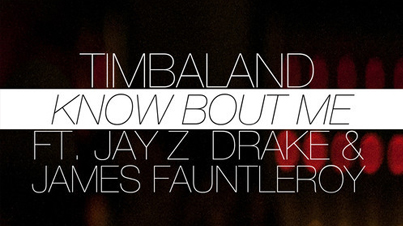 Know Bout Me by Timbaland Ft. JAY Z, Drake and James Fauntleroy (Official Audio)