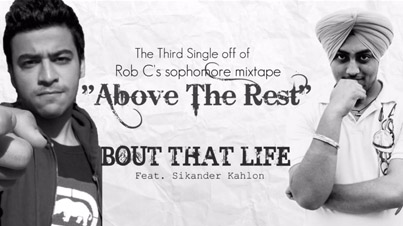 Above The Rest by Rob C Ft. Sikander Kahlon (Official Audio)