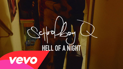 Hell Of A Night by SchoolBoy Q (Official Video)