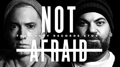 Not Afraid: The Shady Records Story Ft. Eminem, 50 Cent & Dr. Dre (Documentary)