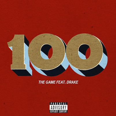 100 by The Game Ft. Drake (Audio)