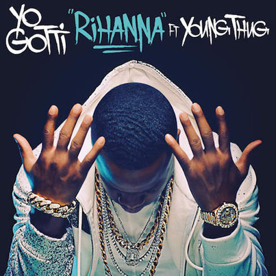 Rihanna by Yo Gotti Ft. Young Thug (Audio)