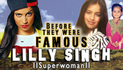 Before They Were Famous: Lilly Singh aka IISuperwomanII