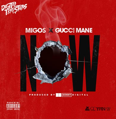 Now by Migos Ft. Gucci Mane (Official Audio)