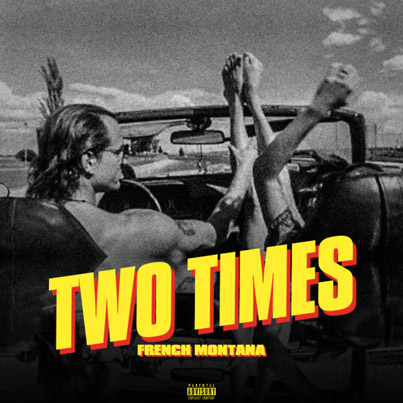 Two Times by French Montana (Official Audio)