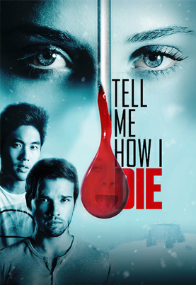 Tell Me How I Die (Official Movie Trailer)