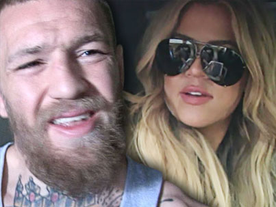 Conor McGregor: I Want To See Khloe Kardashian's 'Big Fat Ass' 😂😂😂