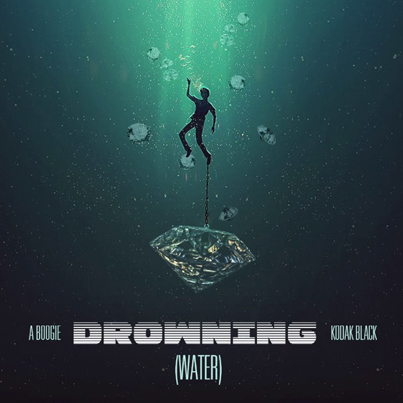 Drowning (WATER) by A Boogie Wit Da Hoodie Ft. Kodak Black (Official Audio)
