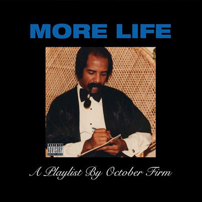 More Life by Drake (Official Album Stream)