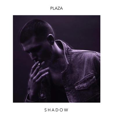 New OVO Sound Artist: Shadow by Plaza (Official EP)