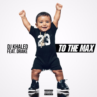 To The Max by DJ Khaled x Drake (Official Audio)