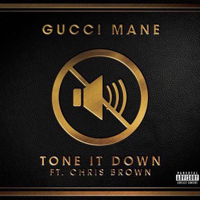 Tone It Down by Gucci Mane x Chris Brown (Official Audio)