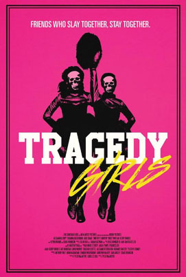 Tragedy Girls (Official Movie Trailer)