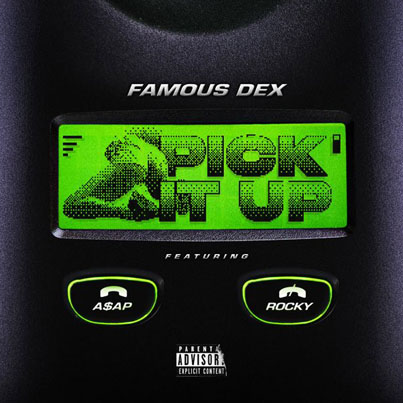 Pick It Up by Famous Dex x A$AP Rocky (Official Audio)