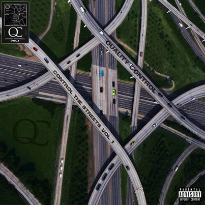 Control The Streets Vol. 1 by Quality Control (Official Album Stream)