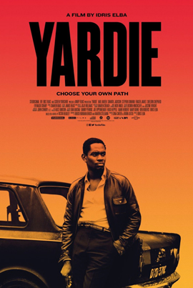 YARDIE (Directed by Idris Elba) (Official Movie Teaser)