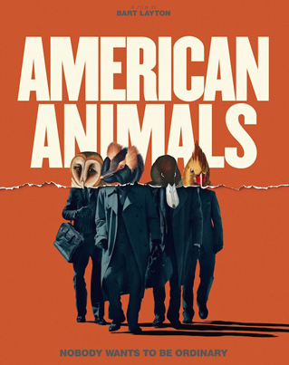 American Animals (Official Movie Trailer)