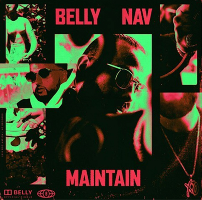 Maintain by Belly x NAV (Official Spotify Audio) 🌕💊