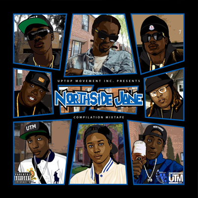 Northside Jane by Uptown Movement (Official Mixtape)