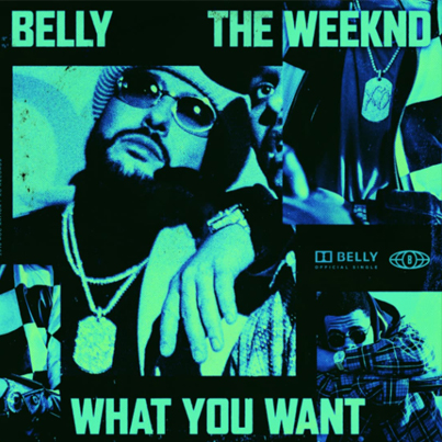 What You Want by Belly x The Weeknd (Prod. by NAV) (Official Audio) 🇨🇦🇨🇦🇨🇦