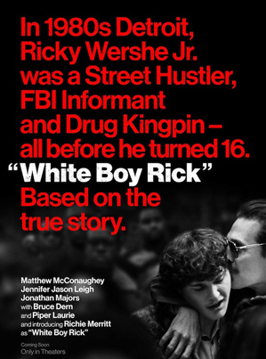 Based On A True Story: White Boy Rick (Official Movie Trailer)