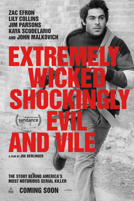 Extremely Wicked, Shockingly Evil And Vile (Starring Zac Efron) (Official Movie Trailer)