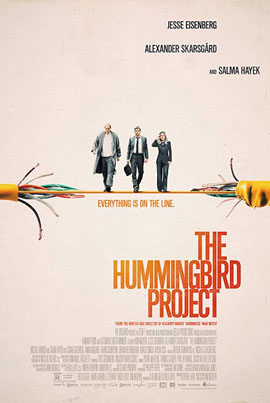 The Hummingbird Project (Starring Salma Hayek) (Official Movie Trailer)