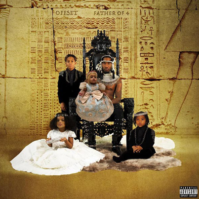 Father Of 4 by Offset (Official Album Stream)