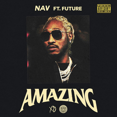 Amazing by NAV x Future (Official Audio) 🌋🔥🔴👑